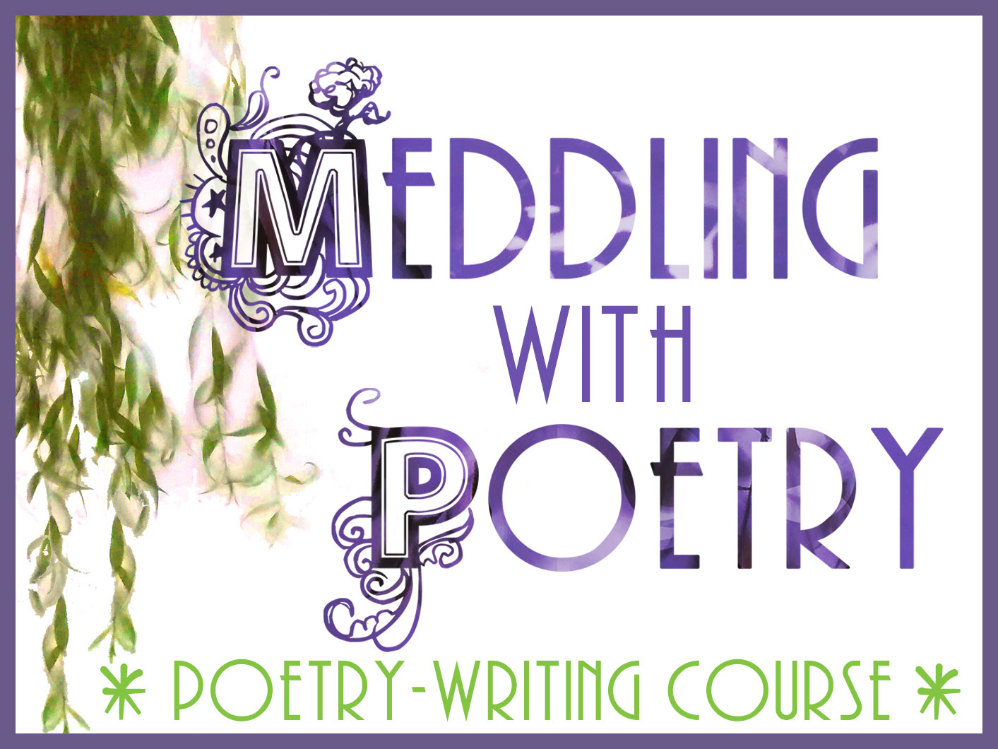 Meddling with Poetry: new course